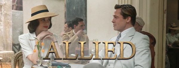 Allied Movie - Brad Pitt And Marion Cotillard
