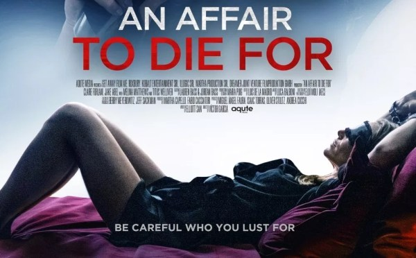 An Affair To Die For Movie 2019