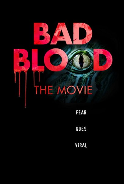 Bad Blood The Movie Poster