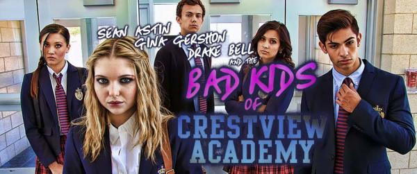 Bad Kids Of Crestview Academy Movie