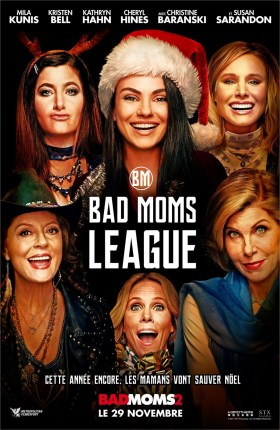 Bad Moms French Poster