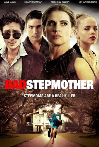 Bad Stepmother Movie Poster