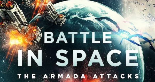 Battle In Space The Armada Attacks Movie (2021)