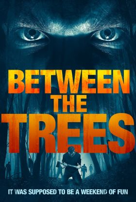 Between The Trees Movie Poster