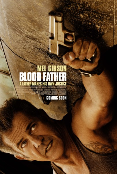 Blood Father - Mel Gibson - Poster