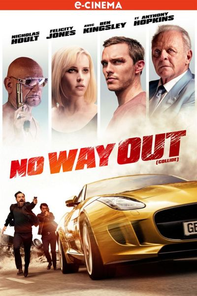 Collide No Way Out French Poster