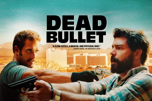 Dead Bullet Movie