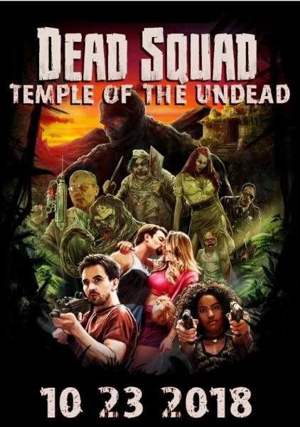 Dead Squad Temple Of The Undead New Film Poster - A movie that's campy, fun and gory!