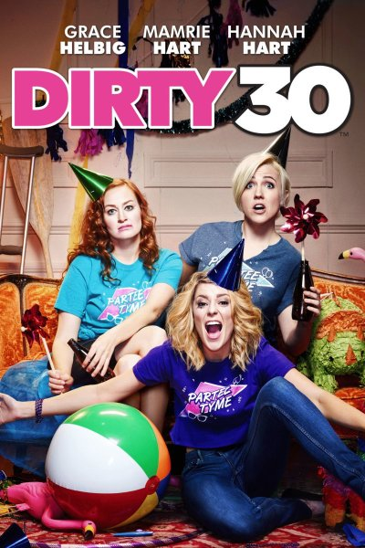 Dirty 30 Movie Poster