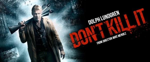 Dont Kill It movie 2017