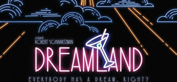 Dreamland Movie