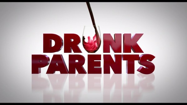 Drunk Parents Movie 2019