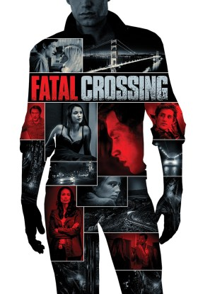 Fatal Crossing Movie Poster