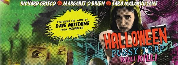 Halloween Pussy Trap Kill Kill Movie
