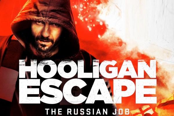 Hooligan Escape Movie