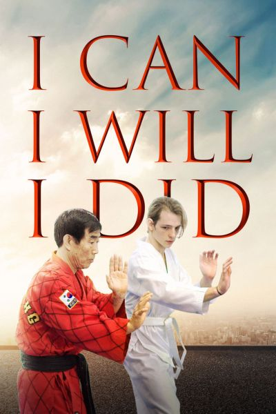 I Can I Will I Did NeW poster
