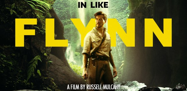IN LIKE FLYNN Movie