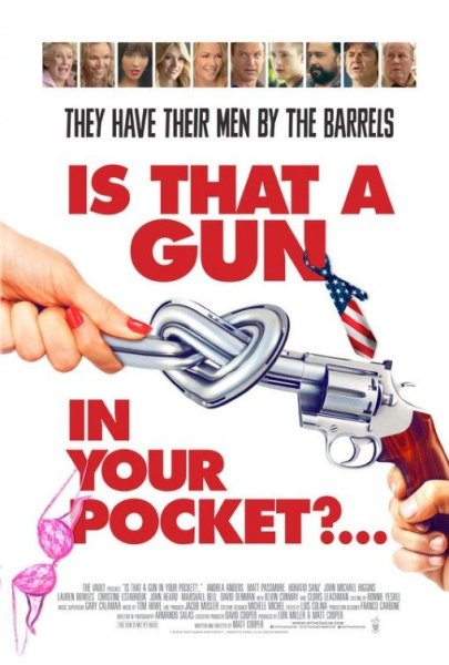 Is that a gun in your pocket movie poster