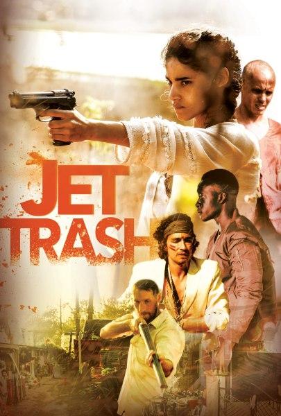 Jet Trash Movie Poster