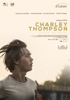 Lean on Pete - Charlie Plummer as Charley Thompson