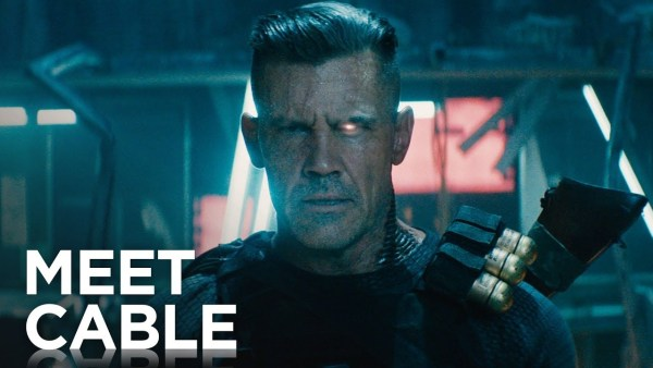 Meet Cable - Deadpool 2 Film 2018