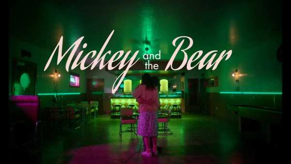 Mickey And The Bear Movie 2019