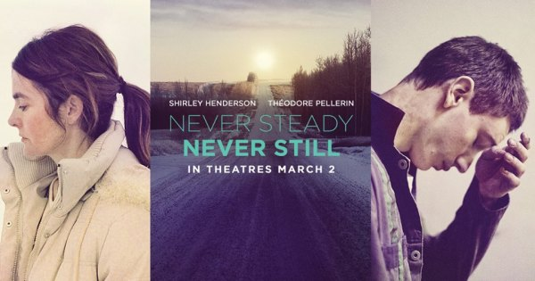 Never Steady Never Still Movie - Canada Banner