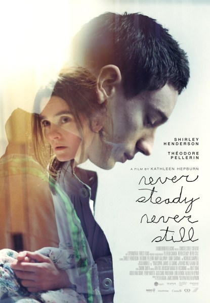 Never Steady Never Still New Poster
