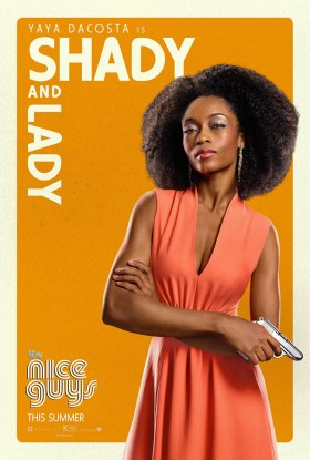 The Nice Guys Character Poster - Yaya Dacosta is shady and lady.