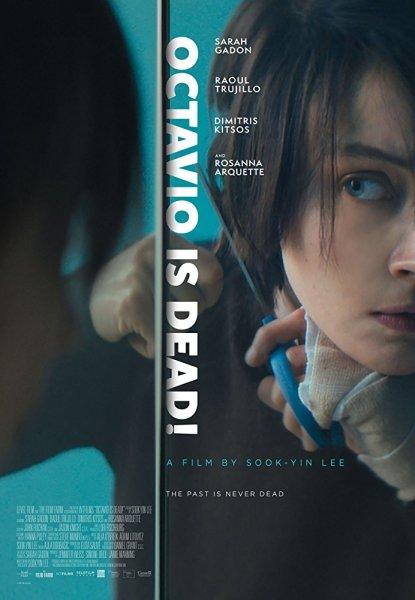Octavio Is Dead New Film Poster