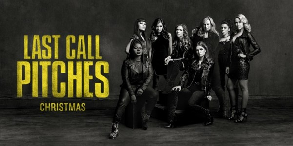 Pitch Perfect 3 Last Call Pitches