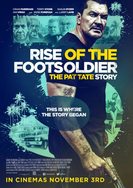 Rise Of The Footsoldier 3 New Poster