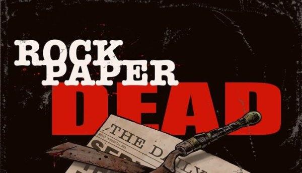 Rock Paper Dead Movie