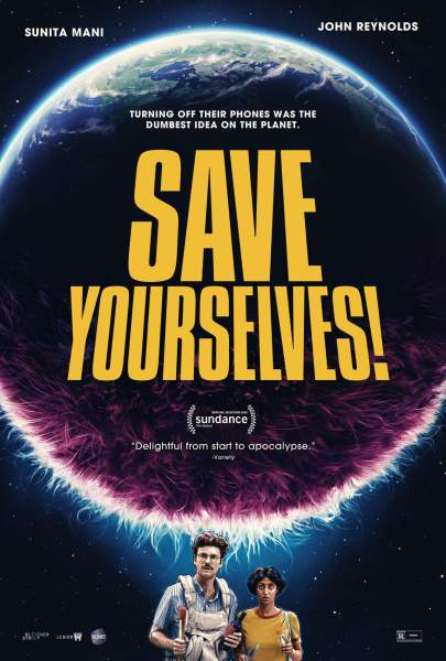 Save Yourselves Movie Poster - A young Brooklyn couple heads to an upstate cabin to unplug from their phones and reconnect with each other. Blissfully unaware of their surroundings, they are left to their own devices as the planet falls under attack.