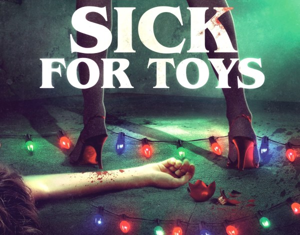 Sick Toys Movie