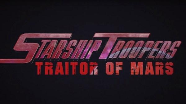Starship Troopers Traitor Of Mars Movie