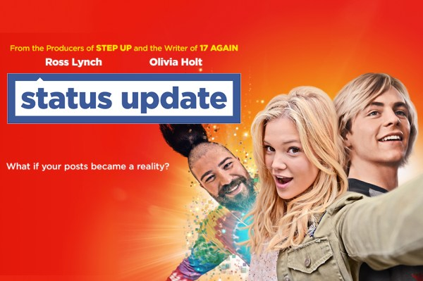 Status Update Movie 2018 - Ross Lynch and Olivia Holt