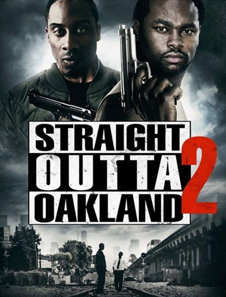 Straight Outta Oakland 2 Movie Poster