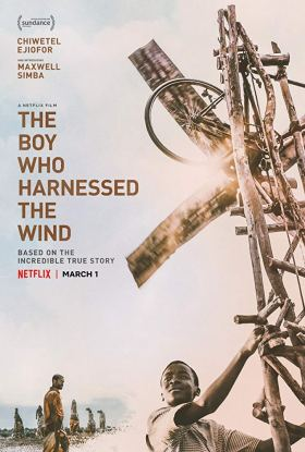 The Boy Who Harnessed The Wind Movie Poster