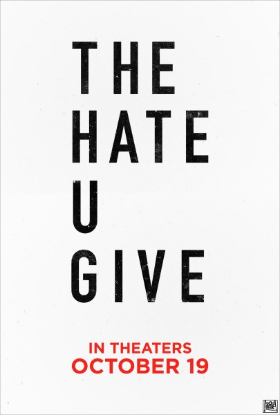 The Hate U Give Teaser Poster