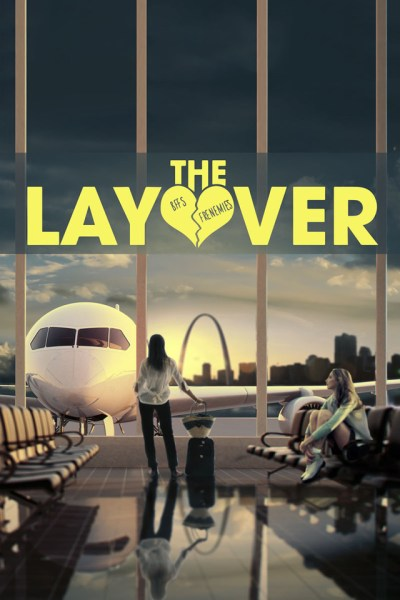 The Layover Movie Poster Teaser Trailer