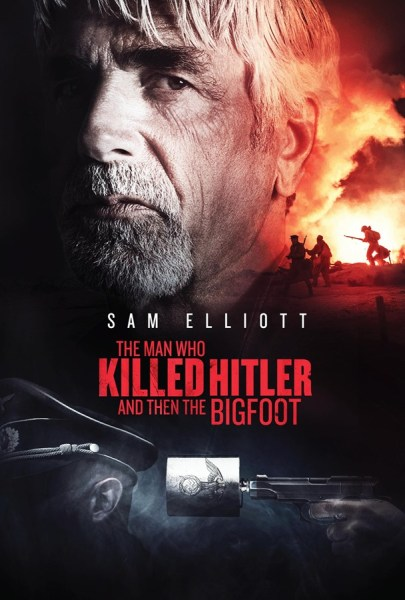 The Man Who Killed Hitler And Then The Bigfoot Teaser Poster