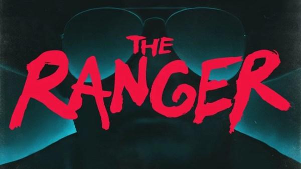 The Ranger Movie 2018