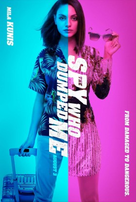 The Spy Who Dumped Me - Mila Kunis - From damaged to dangerous.