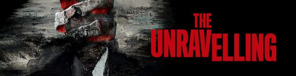 The Unravelling movie