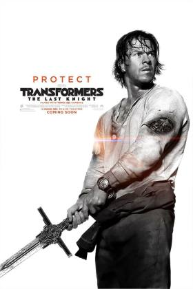 Transformers The Last Knight - Mark Wahlberg - Protect