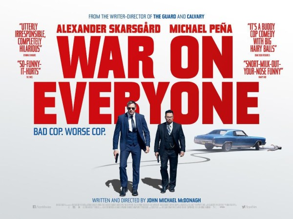 War on Everyone UK Banner