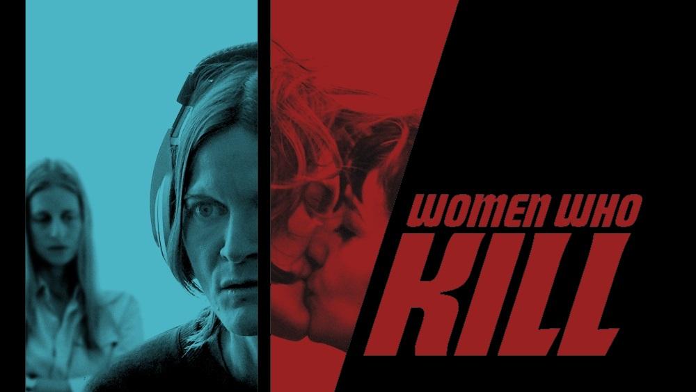Women Who Kill Movie
