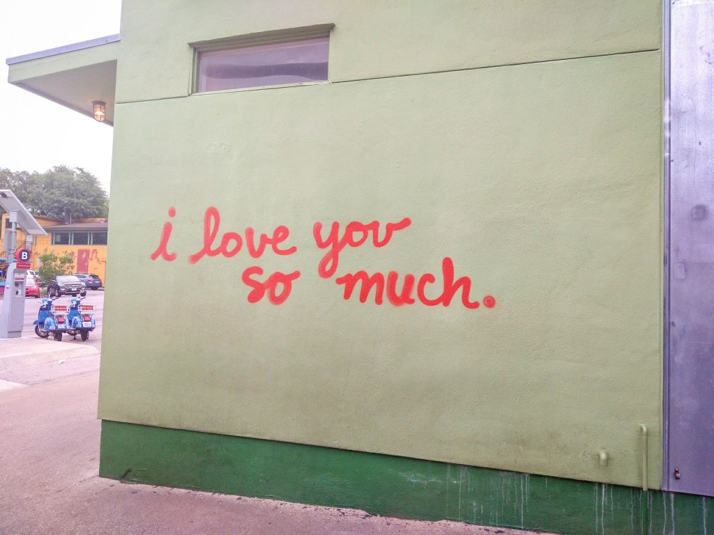 A weekend in Austin, Texas - i love you so much