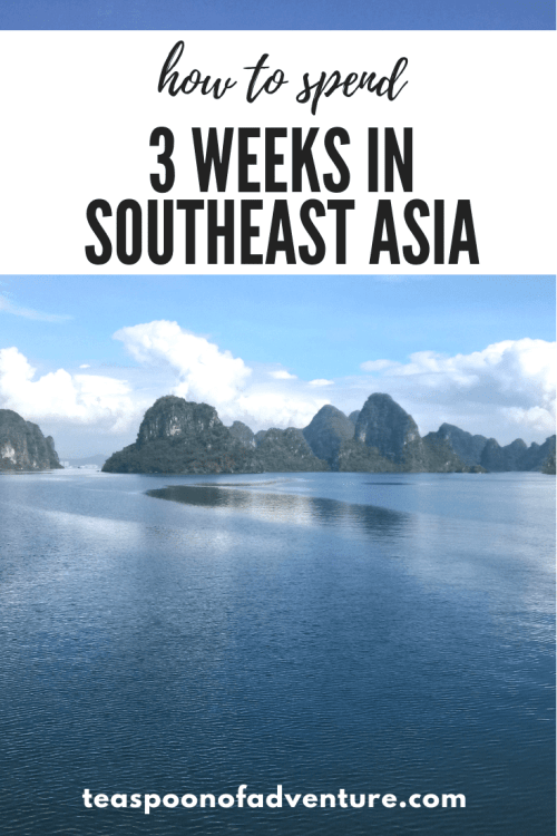 How to spend three weeks in Southeast Asia. Check out our itinerary for our upcoming trip! #travel #southeastasia